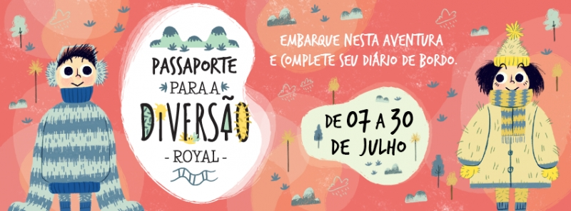 Férias escolares no Royal - Royal Plaza Shopping