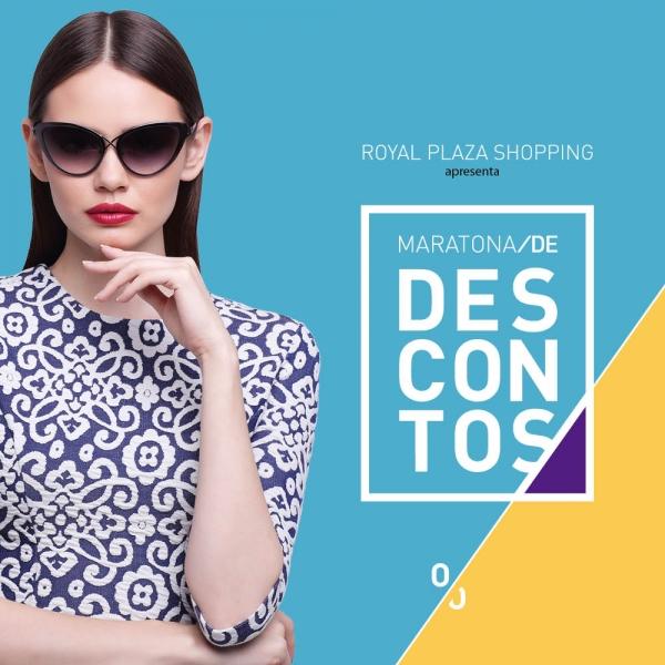 MARATONA DE DESCONTOS 2020 - Royal Plaza Shopping