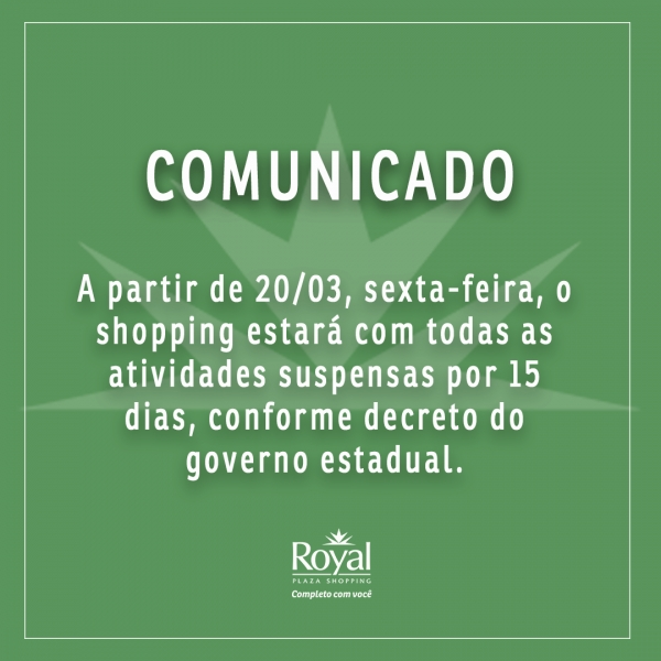 Comunicado Covid-19 - Royal Plaza Shopping