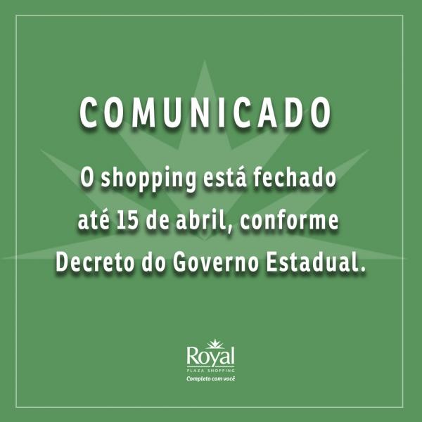 NOVO COMUNICADO COVID-19 - Royal Plaza Shopping