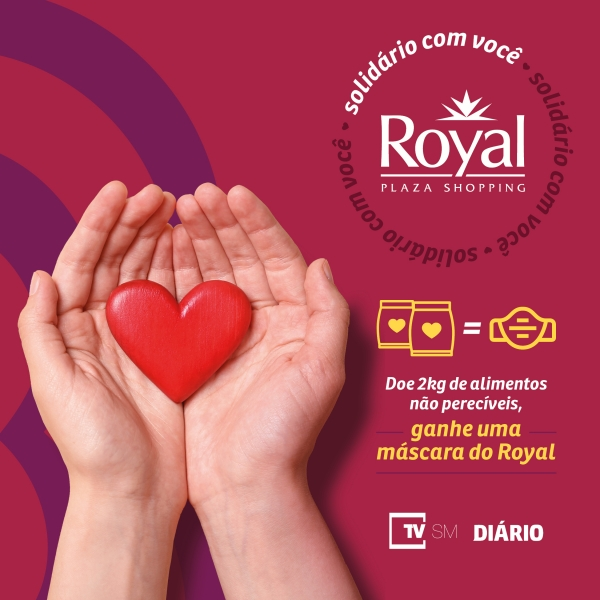 Campanha Solidária 2020 - Royal Plaza Shopping